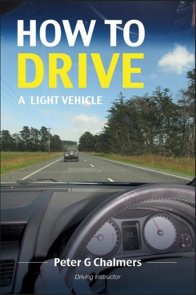how-to-drive-a-light-vehicle-peter-chalmers